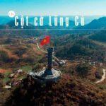 Cột cờ Lũng Cú là nơi khẳng định chủ quyền dân tộc của Việt Nam