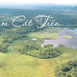 Nam Cát Tiên một khu rừng đang được bảo tồn của quốc gia Việt Nam